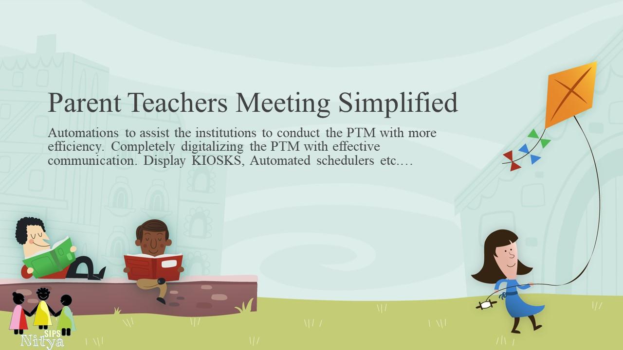 SIPSNITYA – Parents Teachers Meeting Automated